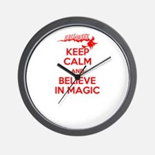 keep calm and believe in magic Wall Clock