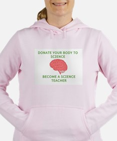 Donate Your Body to Science Sweatshirt