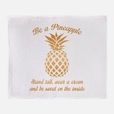 Be A Pineapple Stadium Blanket