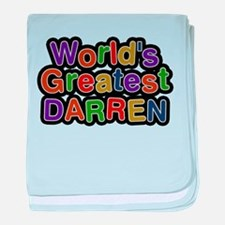 Worlds Greatest Darren baby blanket