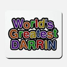 World's Greatest Darrin Mousepad