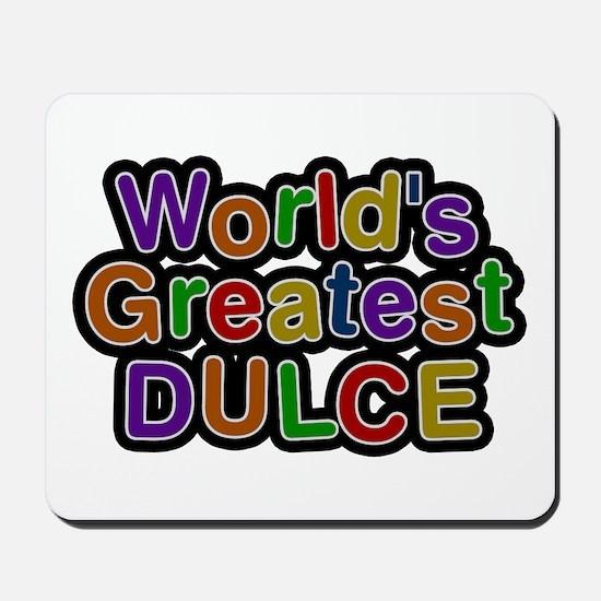 World's Greatest Dulce Mousepad