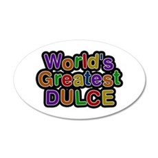 World's Greatest Dulce Wall Decal