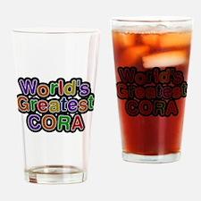 Worlds Greatest Cora Drinking Glass