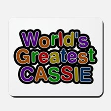 World's Greatest Cassie Mousepad