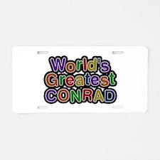 World's Greatest Conrad Aluminum License Plate