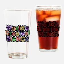 Worlds Greatest Bianca Drinking Glass