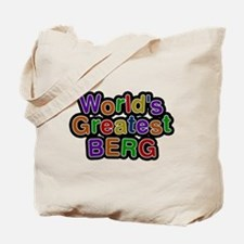 Worlds Greatest Berg Tote Bag