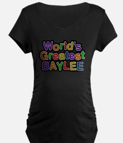 Worlds Greatest Baylee Maternity T-Shirt