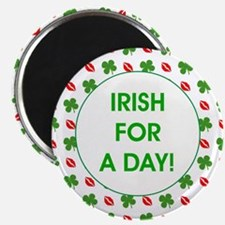 IRISH FOR A DAY! Magnet