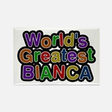 World's Greatest Bianca Rectangle Magnet