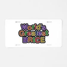 World's Greatest Brice Aluminum License Plate