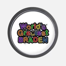 World's Greatest Braden Wall Clock