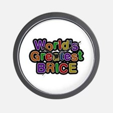 World's Greatest Brice Wall Clock
