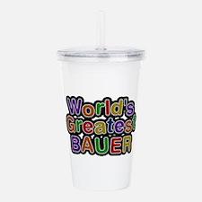 World's Greatest Bauer Acrylic Double-wall Tumbler