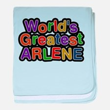 Worlds Greatest Arlene baby blanket