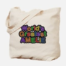 Worlds Greatest Amelie Tote Bag