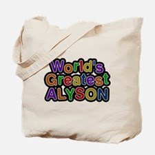 Worlds Greatest Alyson Tote Bag