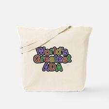 Worlds Greatest Ada Tote Bag