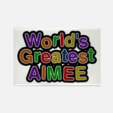 World's Greatest Aimee Rectangle Magnet