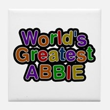 World's Greatest Abbie Tile Coaster