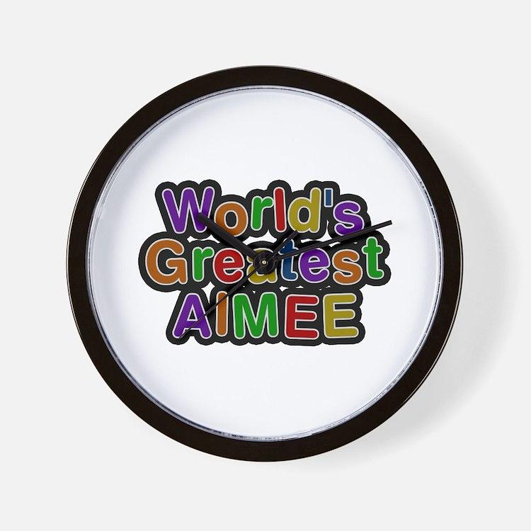 World's Greatest Aimee Wall Clock