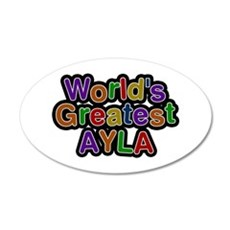 World's Greatest Ayla Wall Decal