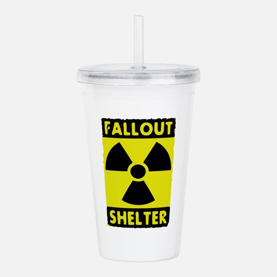 fall out shelter sign Acrylic Double-wall Tumbler