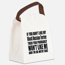 You Do Not Like My Black Russian Canvas Lunch Bag