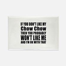 You Do Not Like My Cho Rectangle Magnet (100 pack)