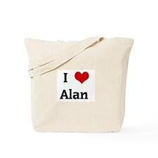 I Love Alan  Tote Bag