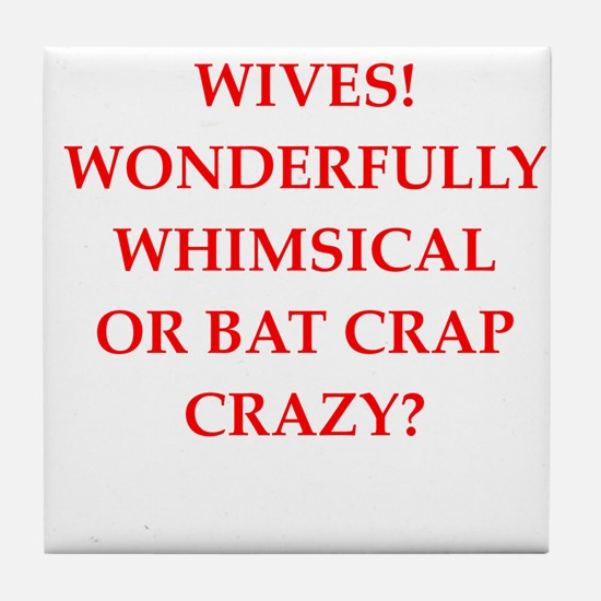wives Tile Coaster
