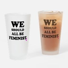we should all be feminists Drinking Glass