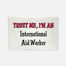 Trust Me I'm an International Aid Worker Rectangle