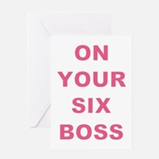 ON YOUR SIX BOSS Greeting Card