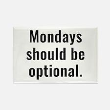 Mondays Should Be Optional Magnets