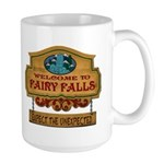 Welcome to Fairy Falls. Expect the Unexpected. Mug
