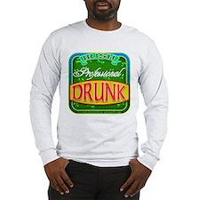 professional drunk Long Sleeve T-Shirt