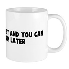 Get the facts first and you c Coffee Mug
