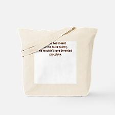 God Invented Chocolate Tote Bag
