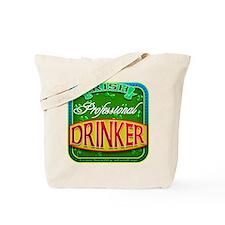 professional drinker Tote Bag