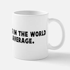 Half the people in the world  Mug