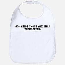 God helps those who help them Bib
