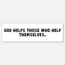 God helps those who help them Bumper Car Car Sticker