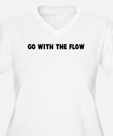 Go with the flow T-Shirt
