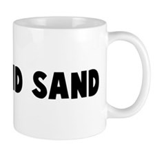 Go pound sand Coffee Mug