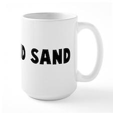 Go pound sand Mug