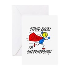STAND BACK! I'M SUPERHEROING! Greeting Card