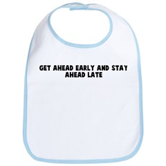 Get ahead early and stay ahea Bib