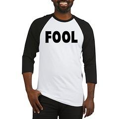 Fool Baseball Jersey